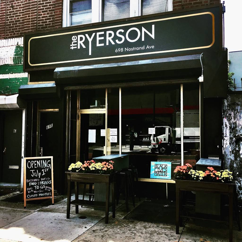 The Ryerson | restaurant | 698 Nostrand Ave., Brooklyn, NY 11216, USA | 3474069703 OR +1 347-406-9703